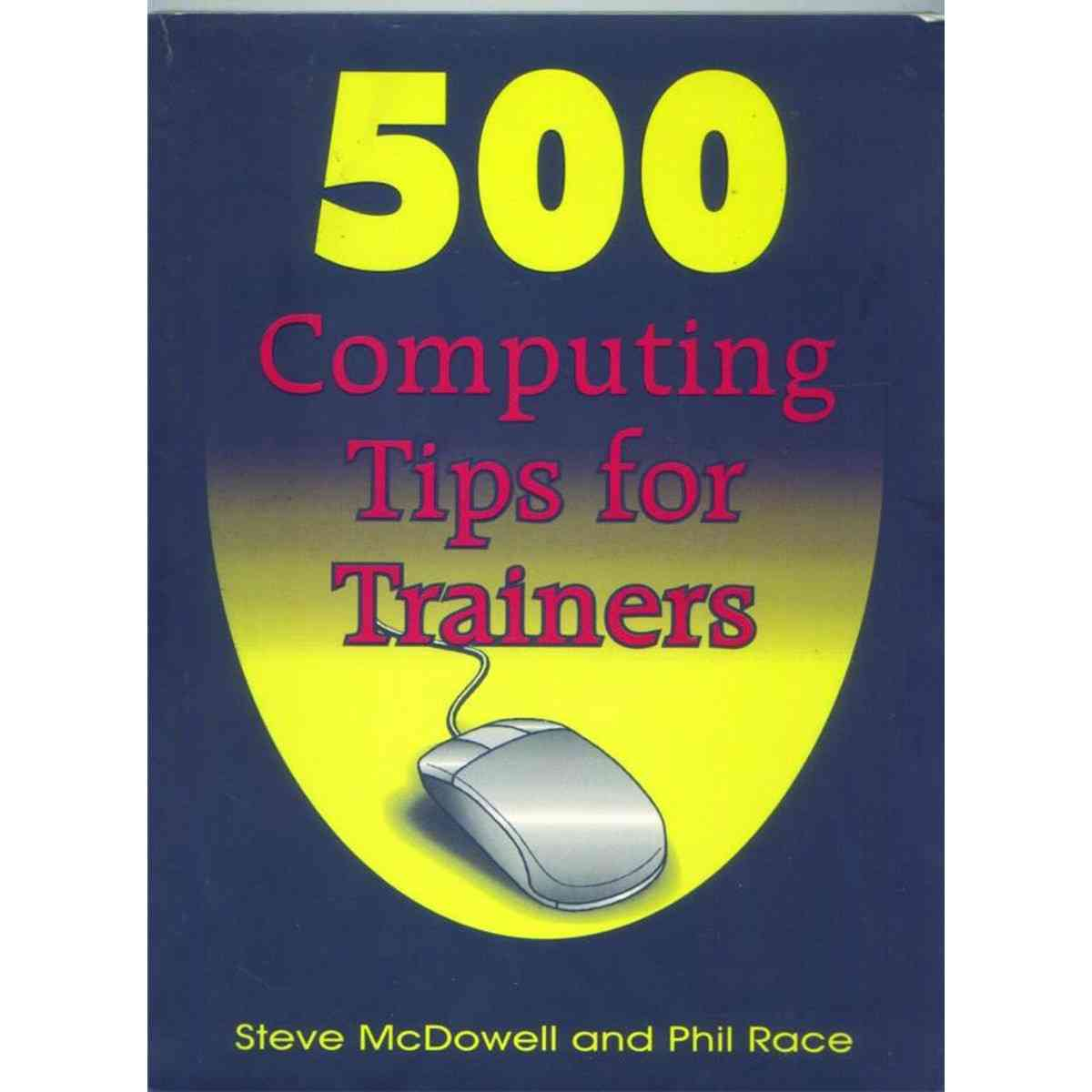 500 Computing Tips For Trainers