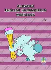 Aligarh English Handwriting Workbook 2