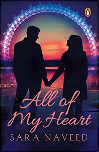 All Of My Heart By Sara Naveed