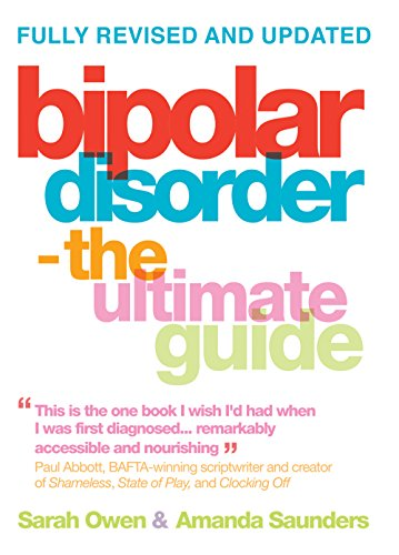 Bipolar Disorder The Ultimate Guide By Sarah Owen