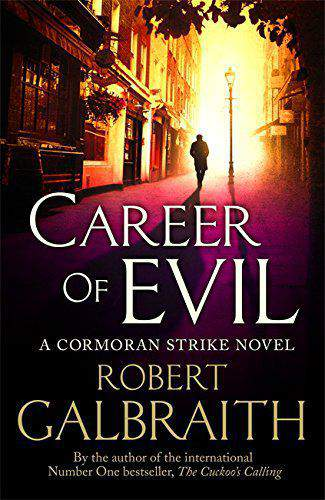 Career Of Evil Novel By J K Rowling