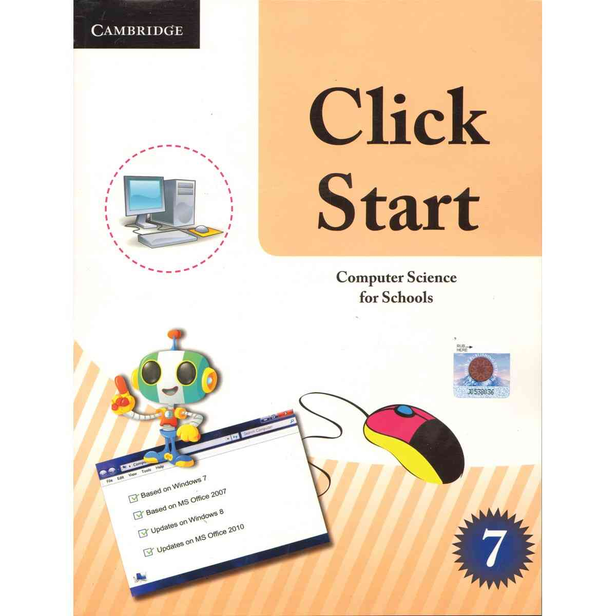 CAMBRIDGE UNIVERSITY PRESS Click Start: Computer Science For Schools Pakistan Edition Book 7