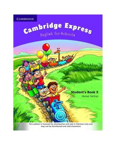 Cambridge Express: English For Schools StudentS Book 5