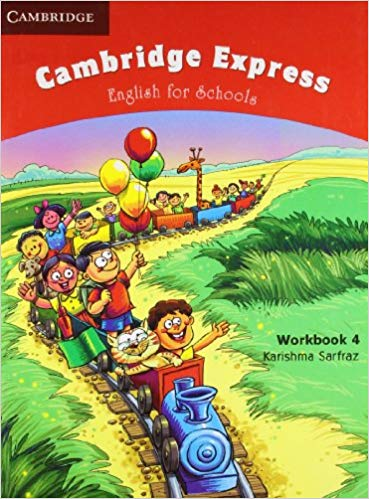 Cambridge Express: English For Schools Workbook 4