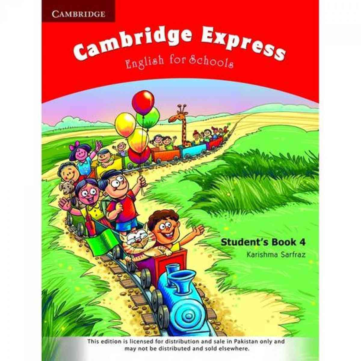 Cambridge Express: English For Schools StudentS Book 4