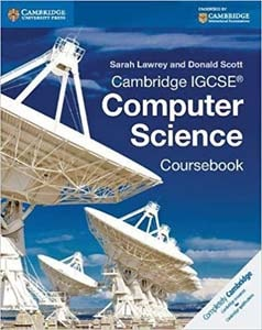 Cambridge IGCSE Computer Science Coursebook