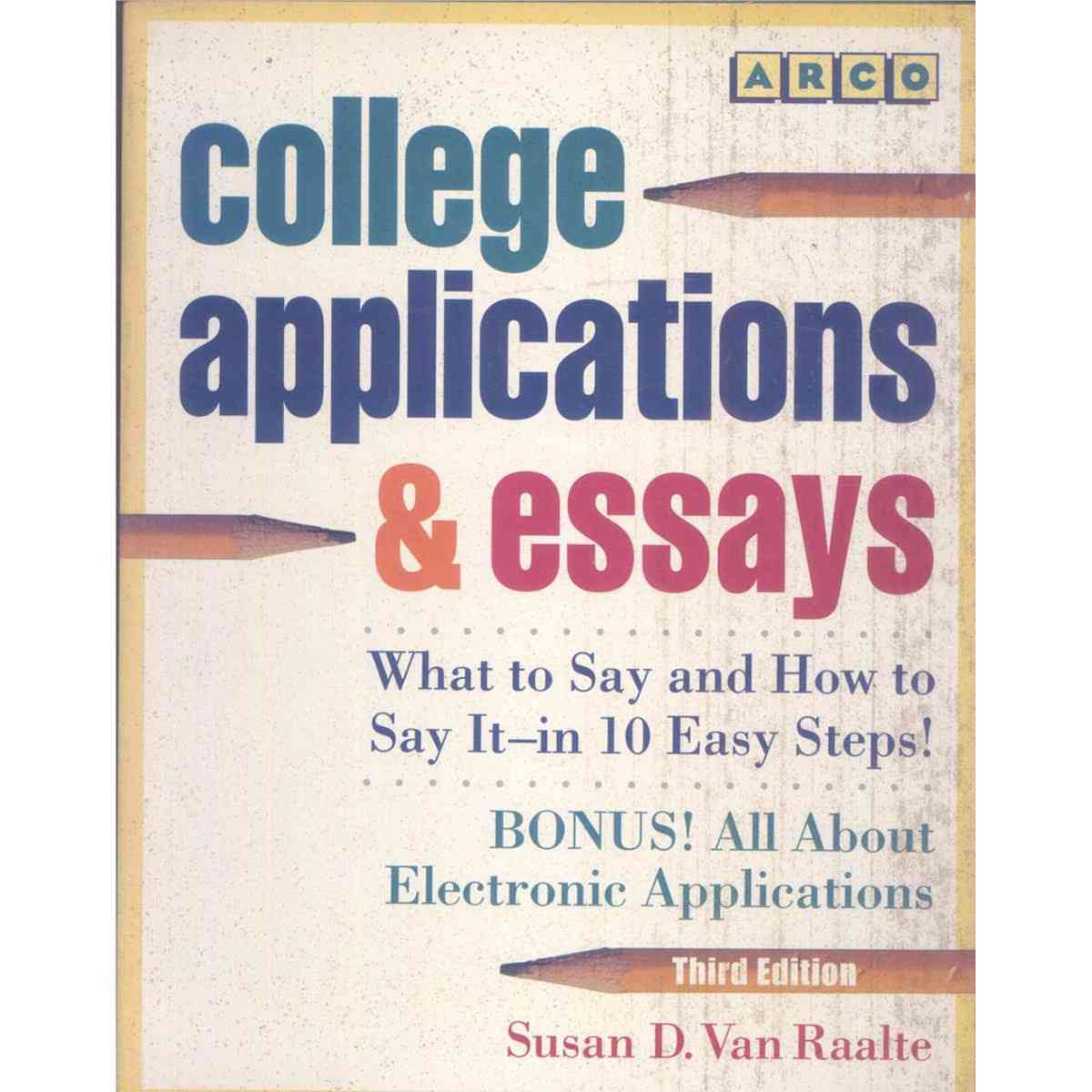 College Applications and Essays