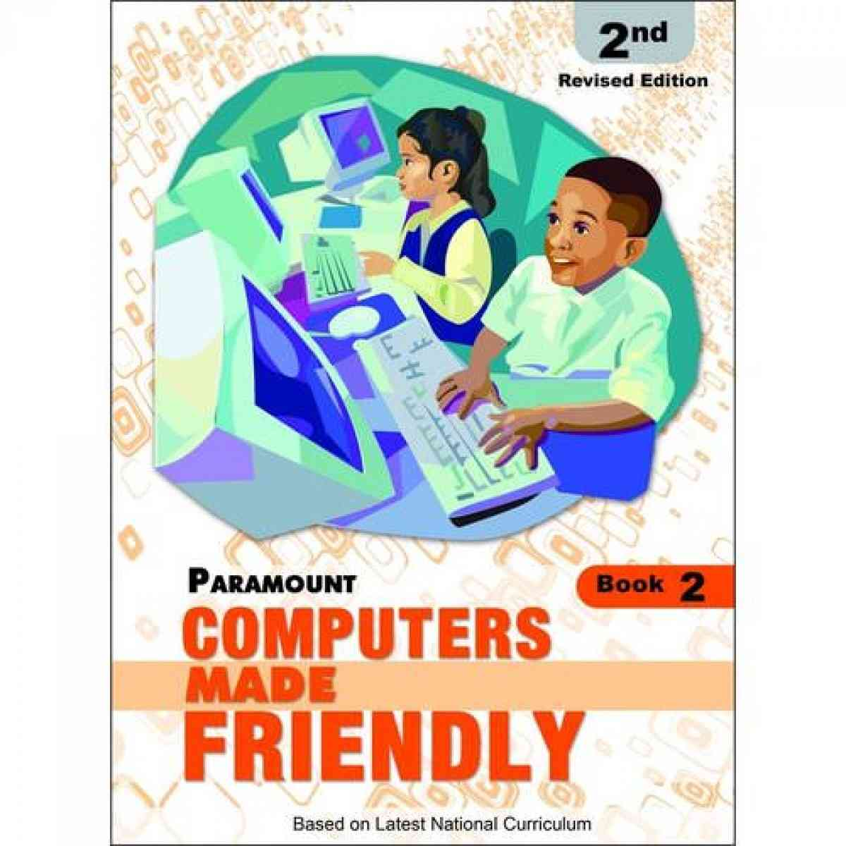 Computers Made Friendly 2