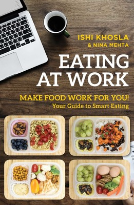Eating At Work By Ishi Khosla