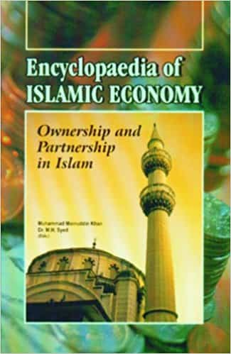 Encyclopedia Of Islamic Economy Economic Perceptions In Islam By Muhammad Moinuddin Khan