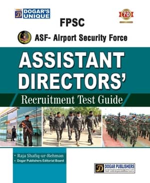 FPSC Airport Security Force Assistant Director Recruitment Test Guide By Dogars