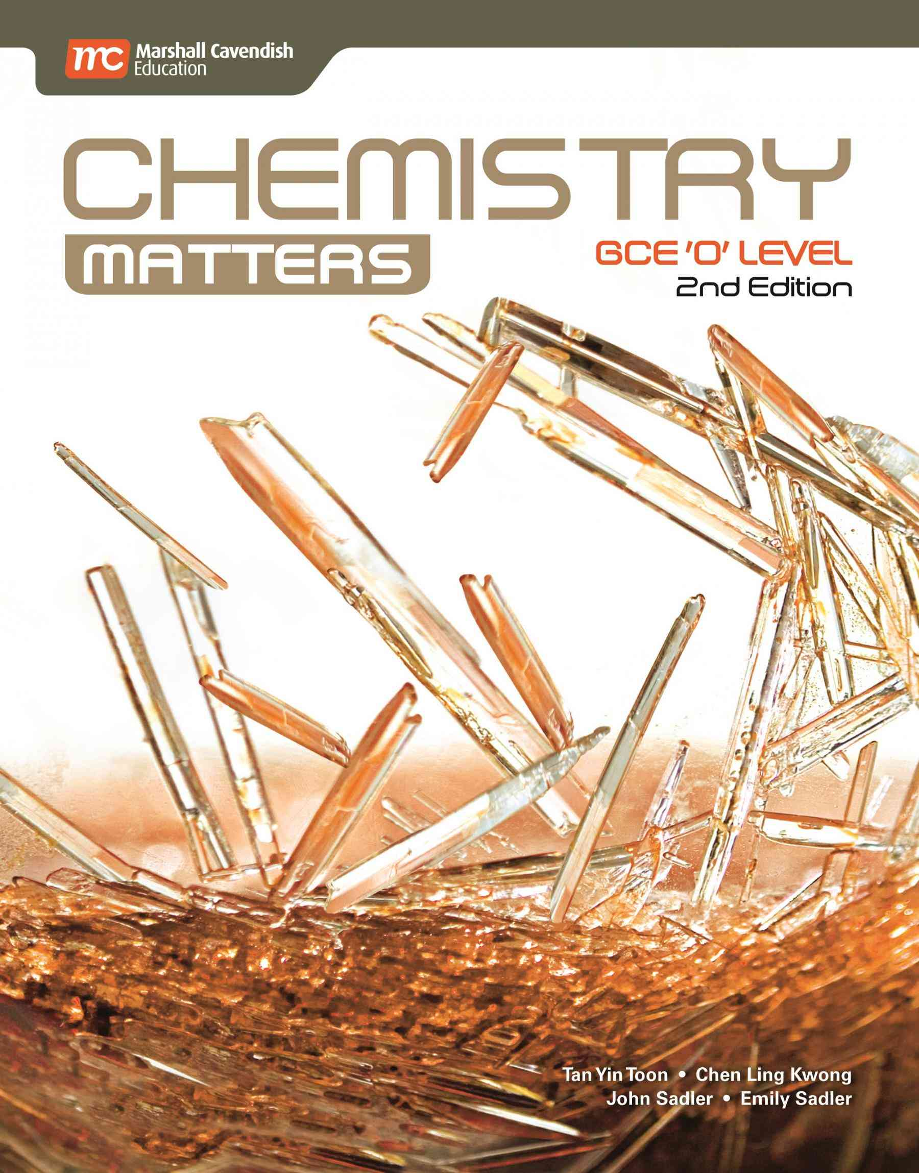 GCE O Level Chemistry Matters  2nd Edition  For Class 8
