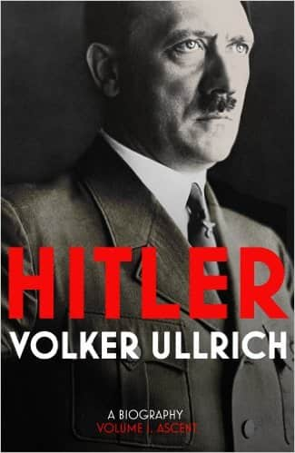 Hitler Volume I Ascent 1889 To 1939 By Volker Ullrich
