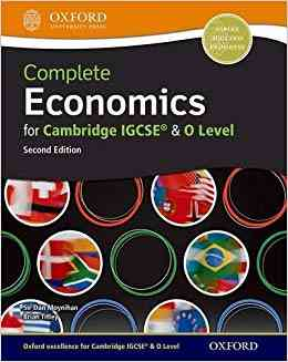 Oxford Complete Economics for IGCSE and O Level