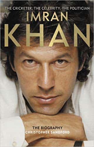 Imran Khan The Cricketer The Celebrity The Politician By Christopher Sandford