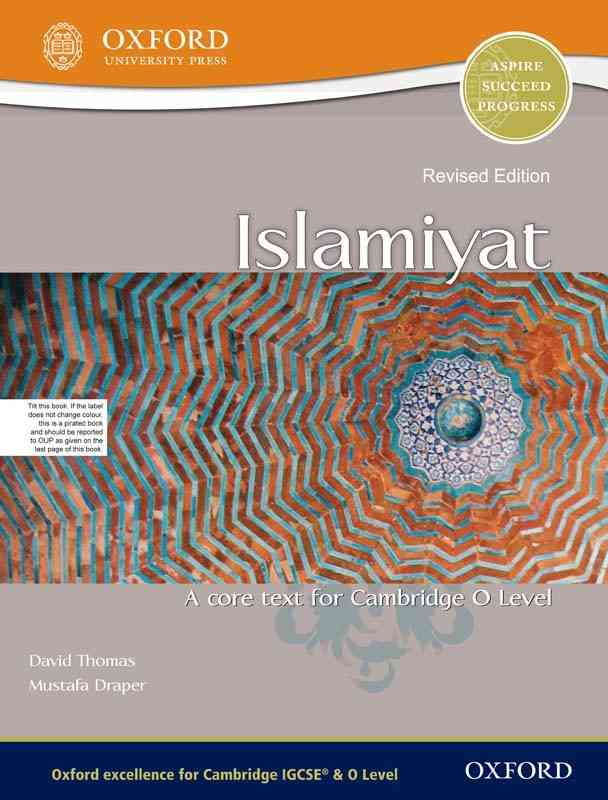Islamiyat A Core Text For Cambridge O Level For Class 10