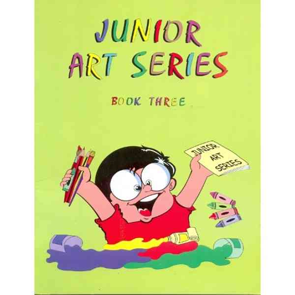 Junior Art Series Book 3