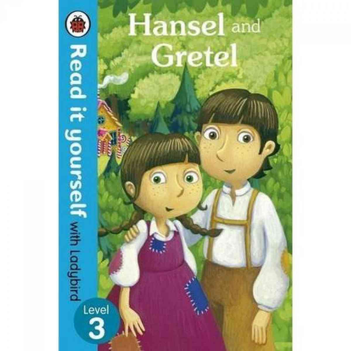LADYBIRD PUBLICATION Read It Yourself: Hansel And Gretel Level 3