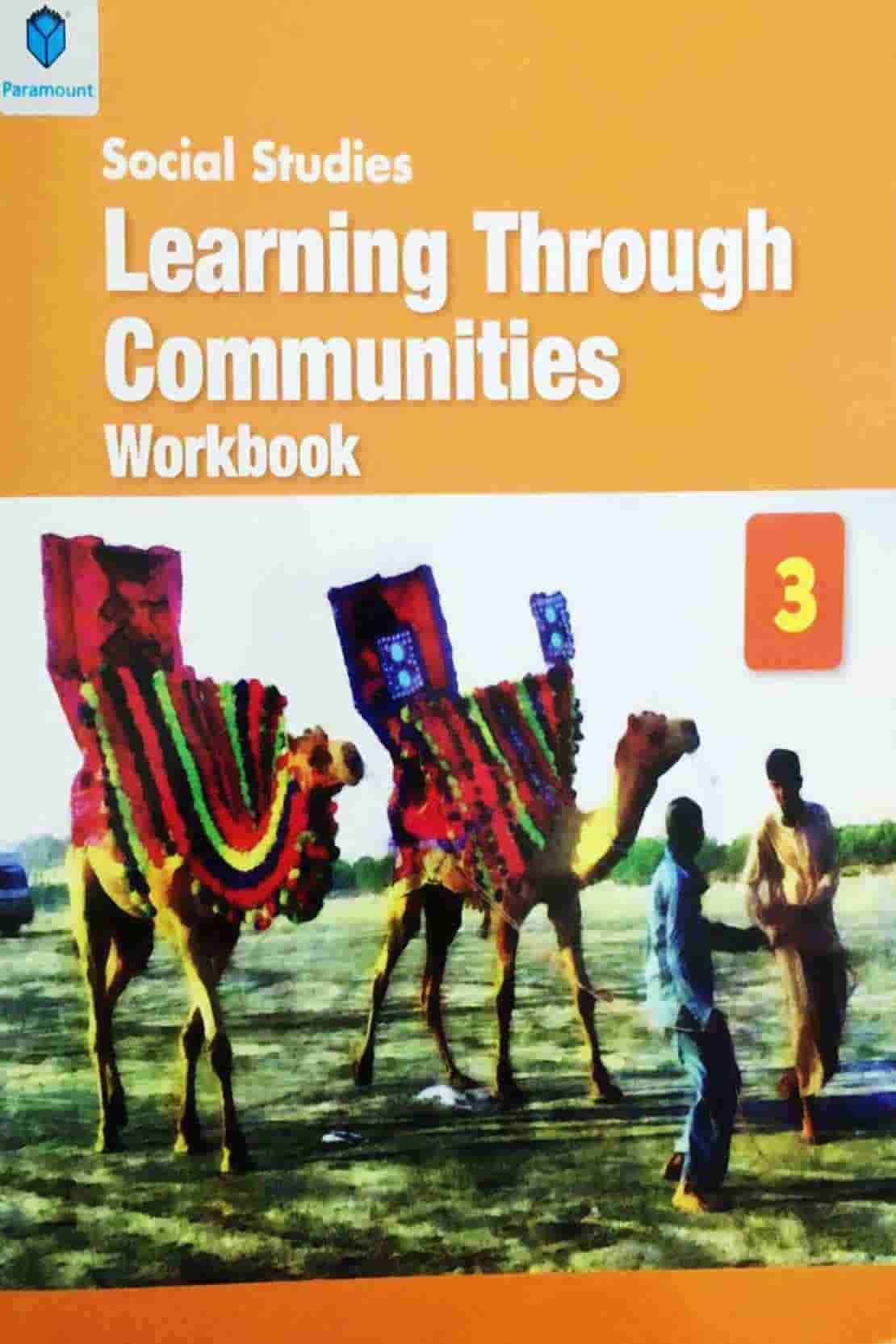 LEARNING THROUGH COMMUNITIES STUDENT WORK BOOK 3