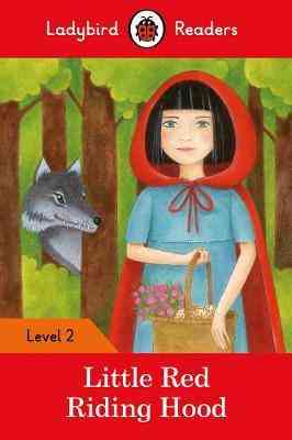 Ladybird Readers Level 2 Little Red Riding Hood 2nd Term