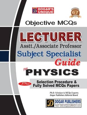 Lecturer Physics MCQS Guide By Dogars