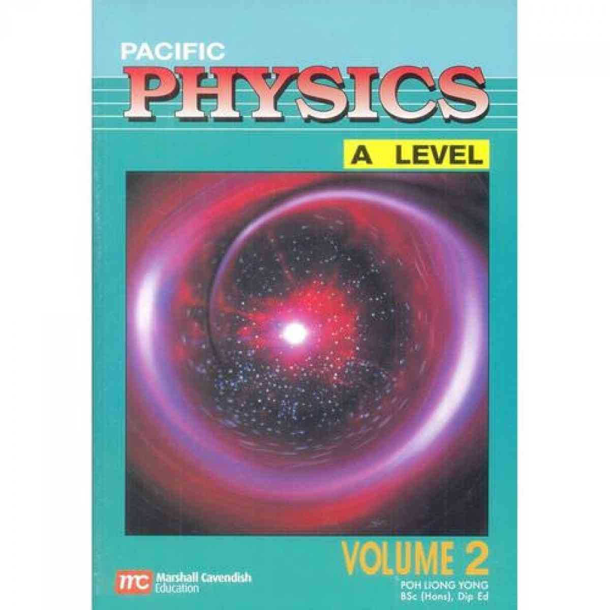MARSHALL CAVENDISH INTL Pacific Physics A Level Vol 2 2004