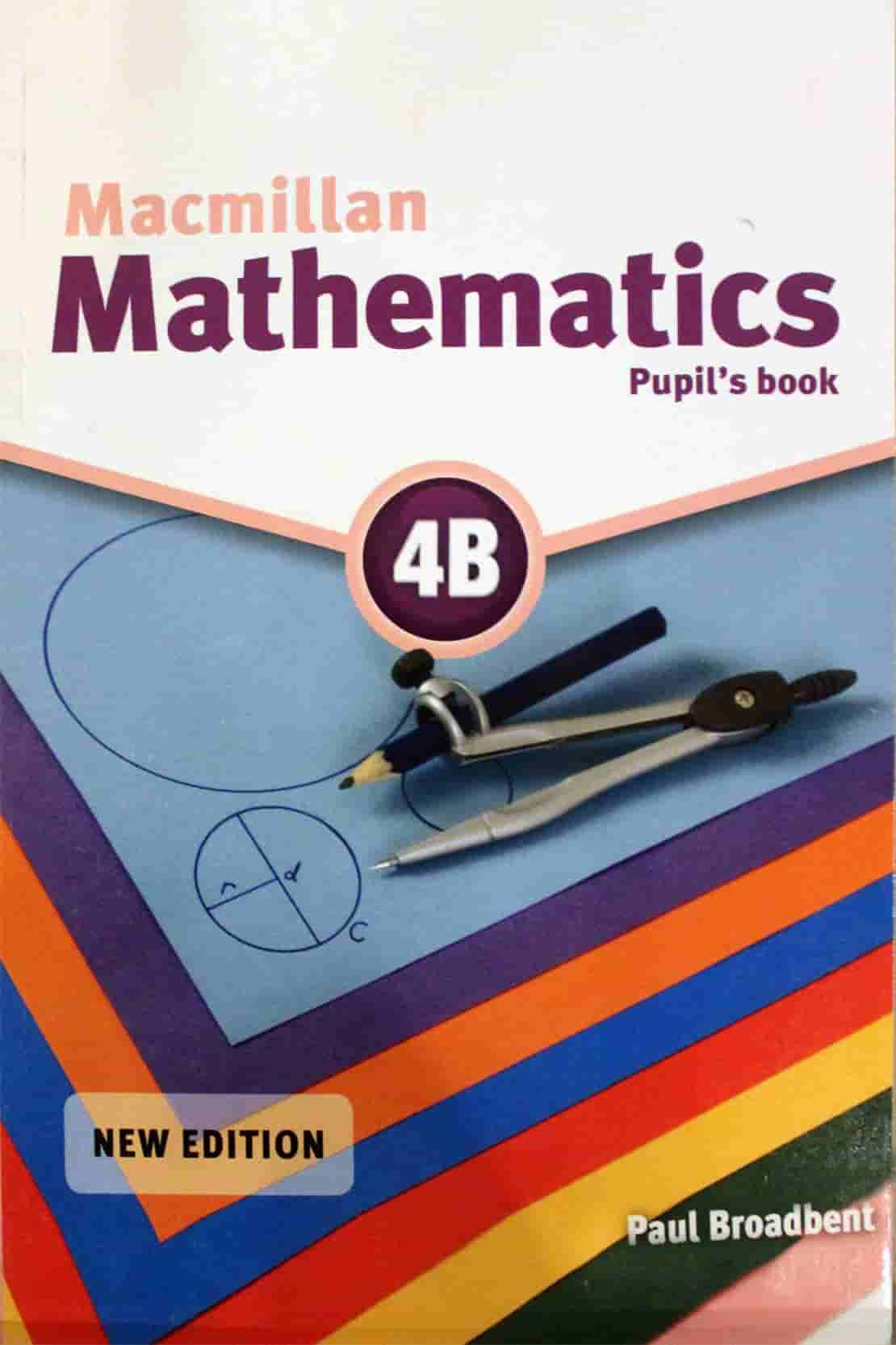MATHEMATICS MACMILLAN MATHEMATICS 4B