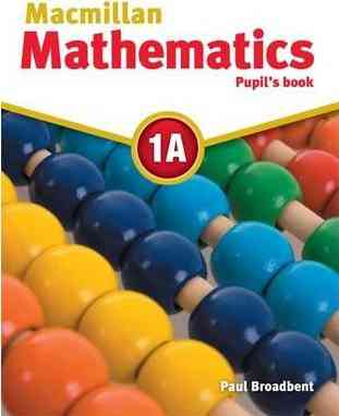 Macmillan Mathematics Pupils Book 1A
