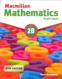Macmillan Mathematics Pupils Book 2B.