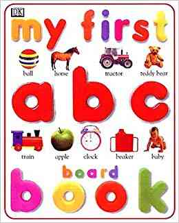 My First A B C Picture Book For Pre Nursery