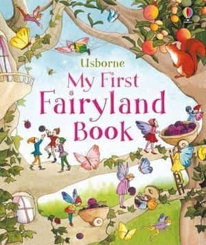 My First Fairyland Book First Picture Books By Susanna Davidson