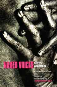 Naked Voices Stories And Sketches By Saadat Hasan Manto
