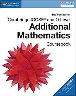 New Additional Mathematics O Level For Class 8