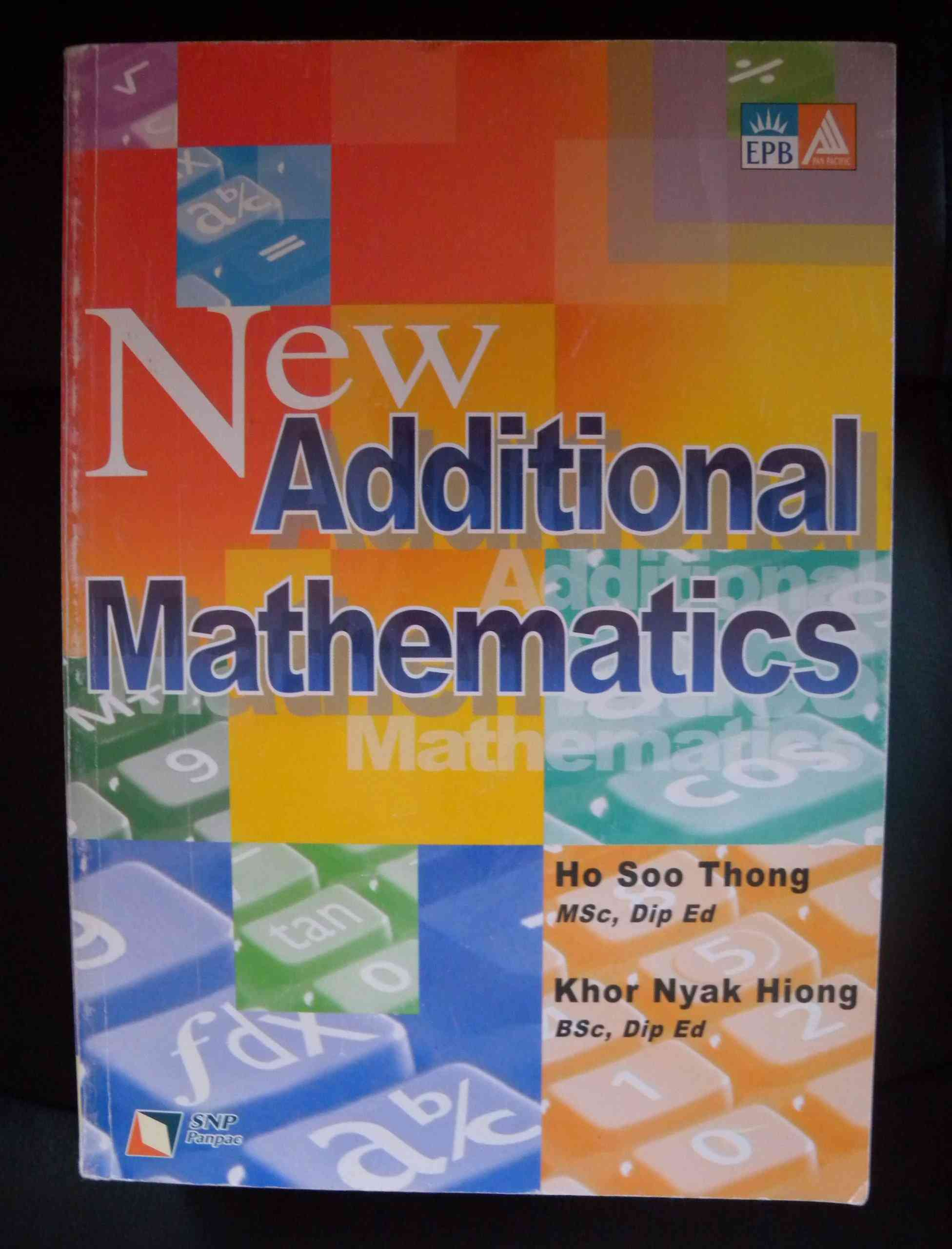 New Additional Mathematics O Level For Class 9 Cambridge