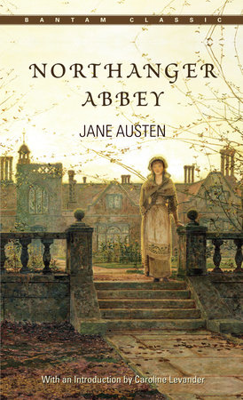 Northanger Abbey Novel By Jane Austen