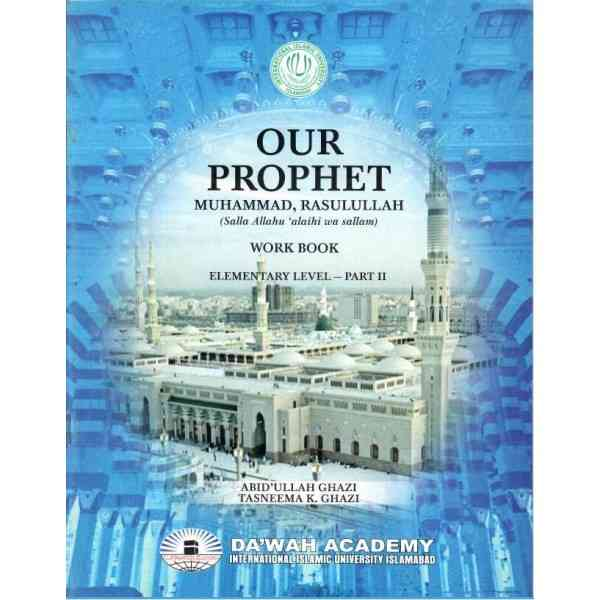 Our Prophet Part 2 Workbook