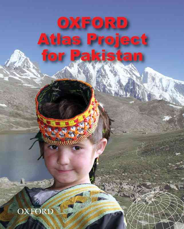 Oxford Atlas Project For Pakistan For Class 6