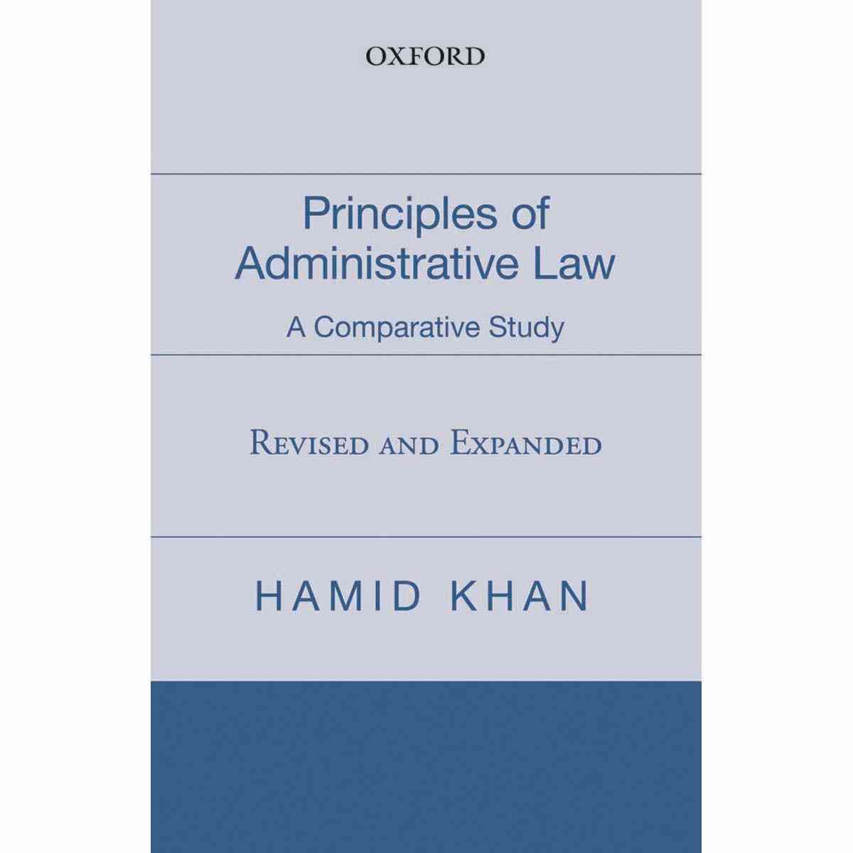 Oxford Books Principles Of Administrative Law: A Comparative Study