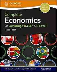 Oxford Complete Economics For IGCSE and O Level 2nd Edition For Class 10