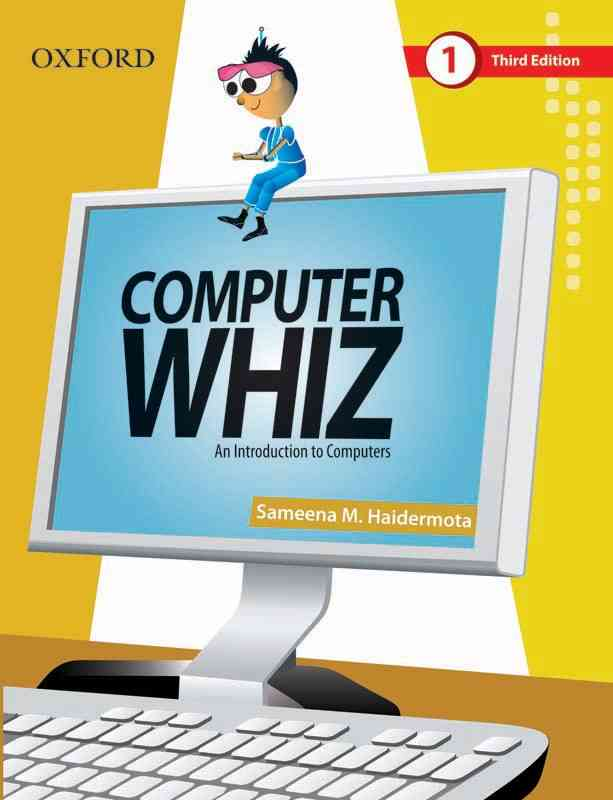 Oxford Computer Whiz Book 1 Third Edition