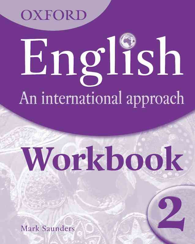 Oxford English An International Approach Workbook 2 For 7th Cambridge
