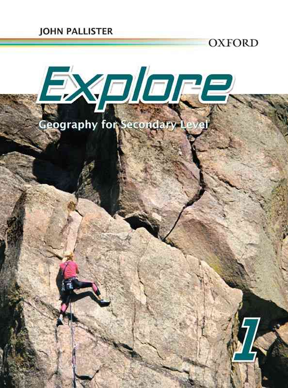 Oxford Explore Geography 1 for Secondary Level