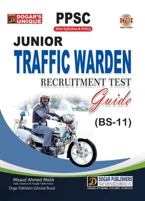 PPSC Junior Traffic Warden Recruitment Test Guide BS 11 By Dogars