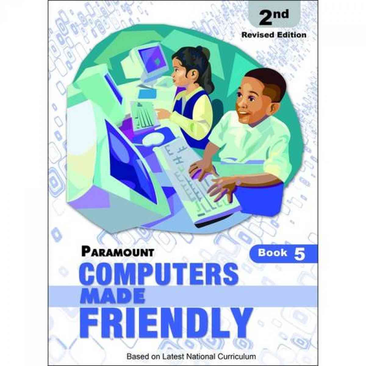 Paramount Computers Made Friendly: Book 5 2E