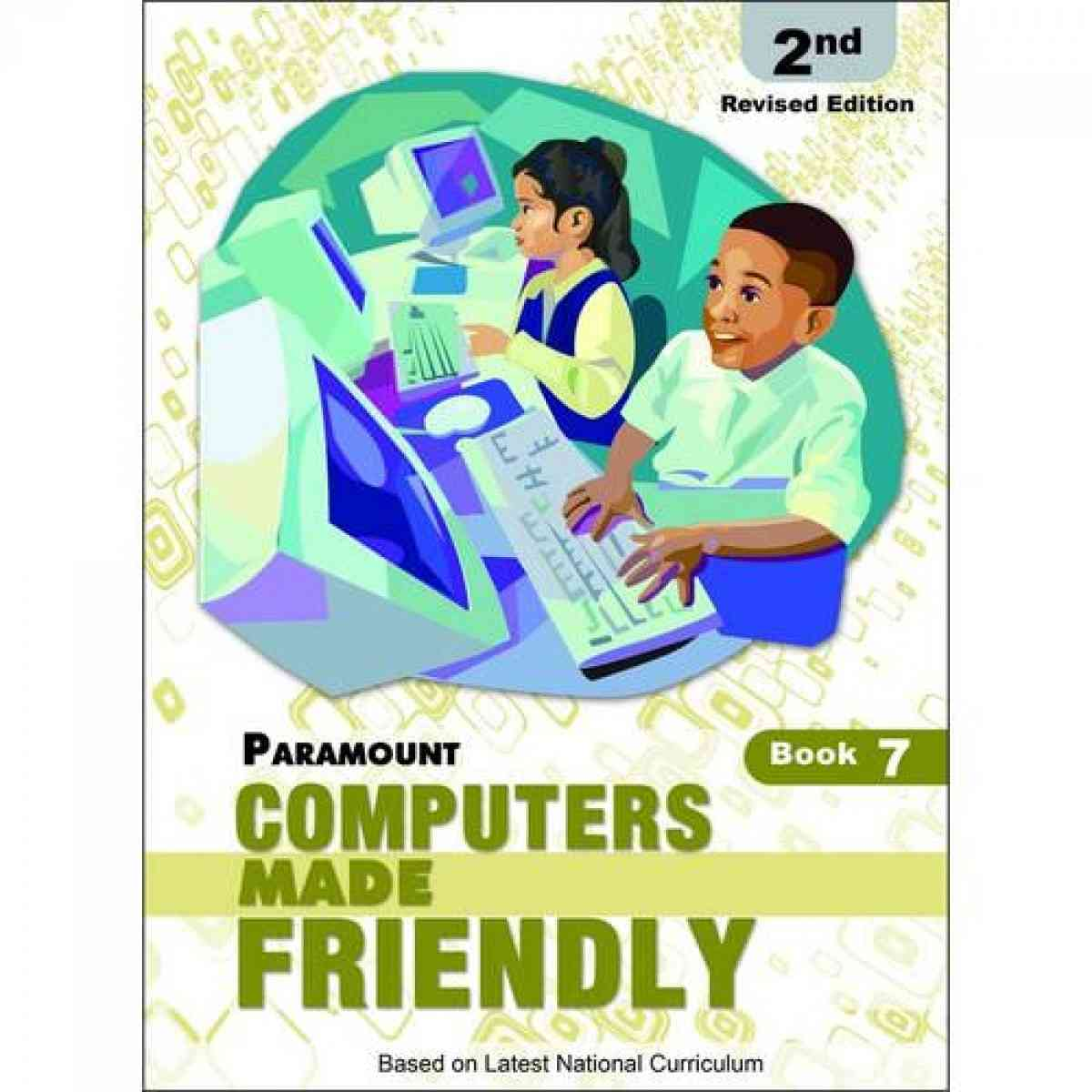 Paramount Computers Made Friendly: Book 7 2E