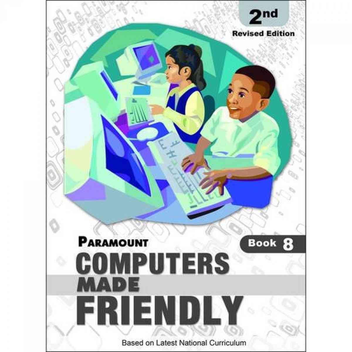 Paramount Computers Made Friendly: Book 8 2E