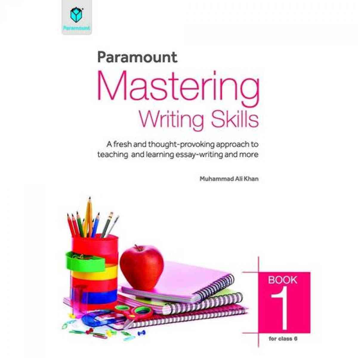 Mastering Writing Skills Book 1