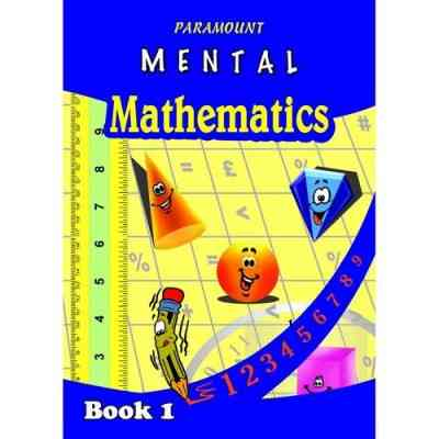 Paramount Paramount Mental Mathematics: Book 1