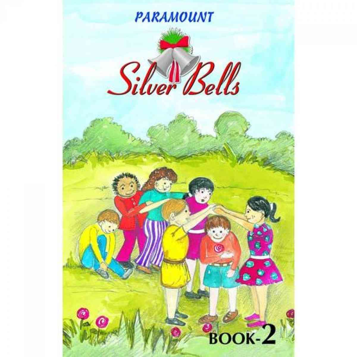 Paramount Silver Bells: Book 2