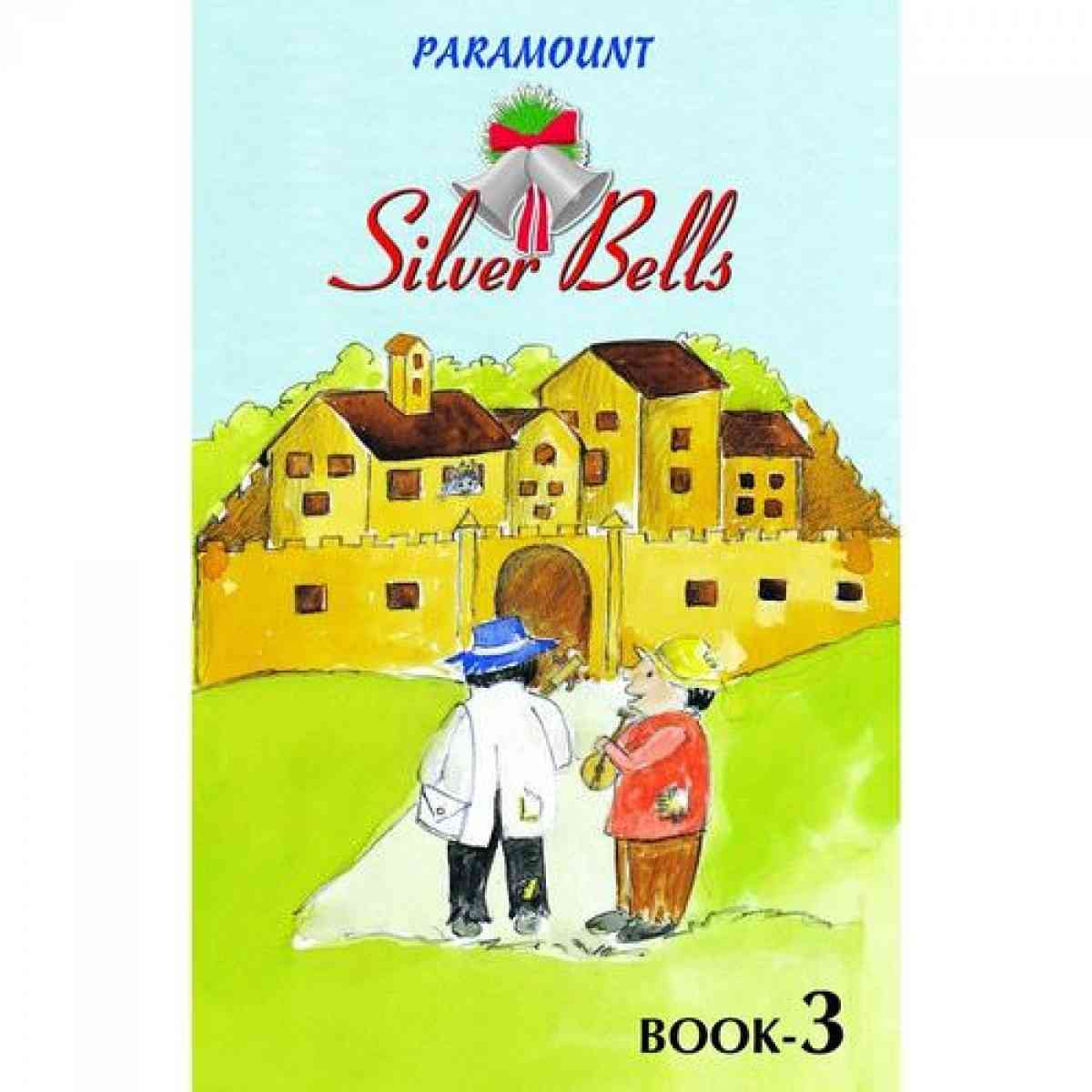 Paramount Silver Bells: Book 3